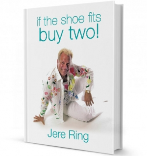 IF THE SHOE FITS BUY TWO by Jere Ring